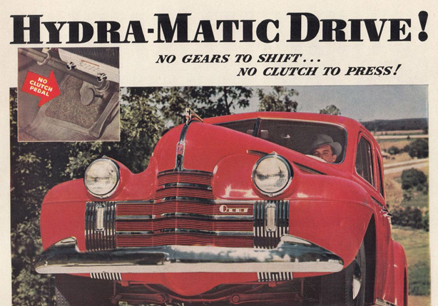 """""""Hydra-Matic"""" was the name given to automatic transmission cars by General Motors upon their inception in the late 1930s-early 1940s. Shown here is a 1940 Oldsmobile, one of the first such vehicles on the market."""